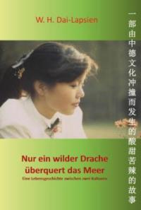 Nur ein wilder Drache überquert das Meer W.H. Dai-Lapsien Buch